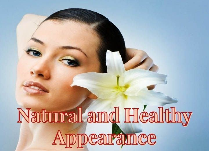 Natural and Healthy Appearance