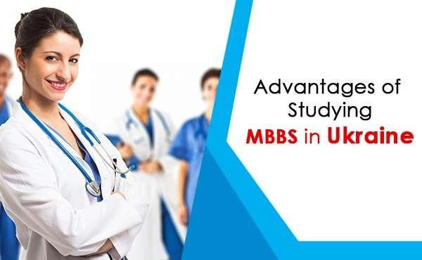 Benefits of MBBS in Ukraine