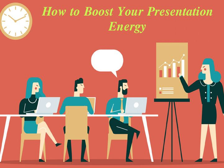 Boost Your Presentation Energy