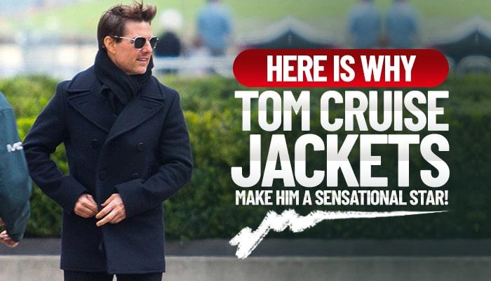 Tom Cruise Jackets